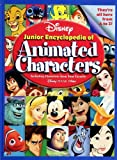 Disney's Junior Encyclopedia of Animated Characters: Including Characters from Your Favorite Disney Pixar Films