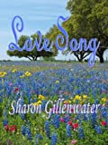 Love Song (Buckley, Texas Series Book 1)