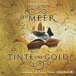 Ein Meer aus Tinte und Gold (Das Buch von Kelanna 1) | Traci Chee