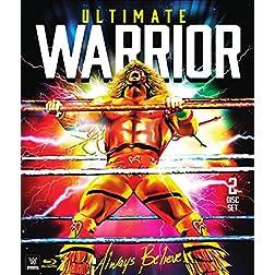 WWE: Ultimate Warrior: Always Believe [Blu-ray]
