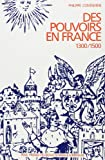 Des pouvoirs en France, 1300-1500 (French Edition) (2728801746) by Contamine, Philippe