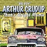 echange, troc Arthur Crudup - That's Alright Mama