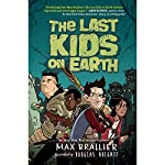 The Last Kids on Earth | Max Brallier
