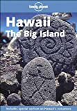Lonely Planet Hawaii 1st Ed.: The Big Island, 1st Edition