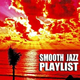 Smooth Dancin (Smooth Jazz Sexy Soul Upbeat Romantic Vocal Sax Guitar Saxophone)