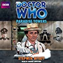 Doctor Who: Paradise Towers (       UNABRIDGED) by Stephen Wyatt Narrated by Bonnie Langford