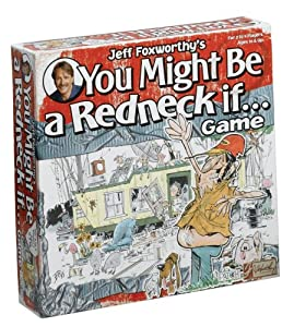 Jeff Foxworthy's You Might Be a Redneck If? Game