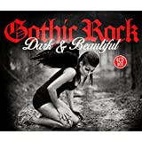 Gothic Rock - Dark & Beautiful