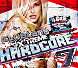 Various Clubland Xtreme Hardcore 7