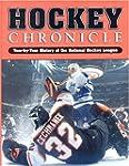 Hockey Chronicle: Year-By-Year Histor...