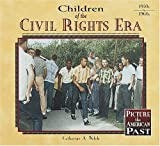 Children of the Civil Rights Era (Carter G Woodson Honor Book)
