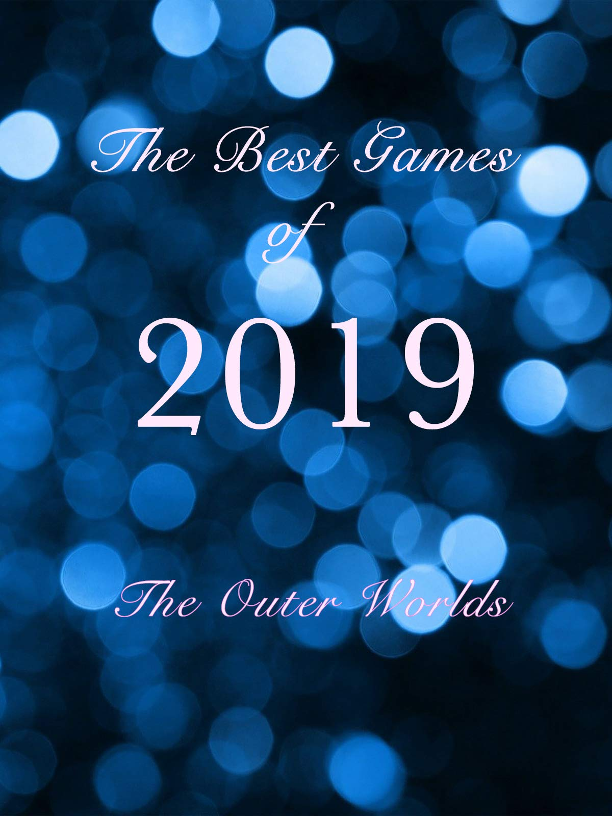 The Best Games of 2019 The Outer Worlds