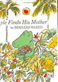 Lyle Finds His Mother (039519489X) by Waber, Bernard