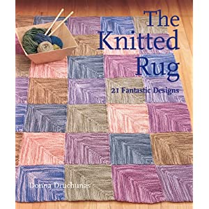 The Knitted Rug: 21 Fantastic Designs