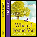 Where I Found You | Amanda Brooke