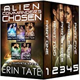 Alien Commander's Chosen Complete Series (Scifi Alien Romance Parts 1-5)
