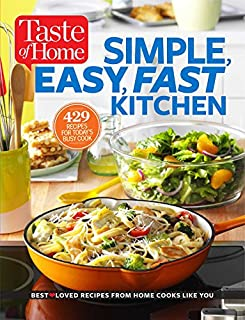Book Cover: Taste of Home Simple, Easy, Fast Kitchen: 429 Recipes for Today's Busy Cook