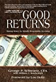 img - for Good Returns: Making Money by Morally Responsible Investing book / textbook / text book