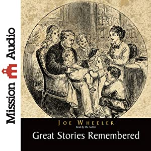 Great Stories Remembered | [Joe Wheeler]