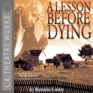 A Lesson Before Dying (Dramatized) | [Romulus Linney]
