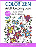 Color Zen Adult Coloring Book 2: Easy Breezy Garden Patterns
