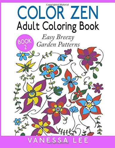 Coloring Book For Adults Breezy Garden Designs Creative