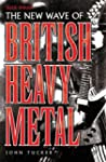 The New Wave of British Heavy Metal:...