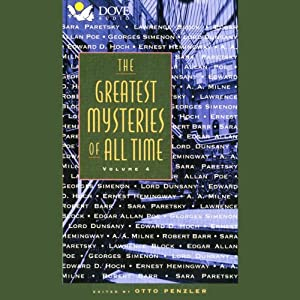 The Greatest Mysteries of All Time: Volume 4 | [Sara Paretsky, Lawrence Block, Edgar Allan Poe, Georges Simenon, Ernest Hemingway, A. A. Milne, Robert Barr]