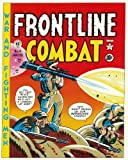 The EC Archives: Frontline Combat (1603600140) by Kurtzman, Harvey