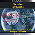 Assassins: Left Behind Series, Book 6 (       UNABRIDGED) by Tim LaHaye, Jerry Jenkins Narrated by Jack Sondericker
