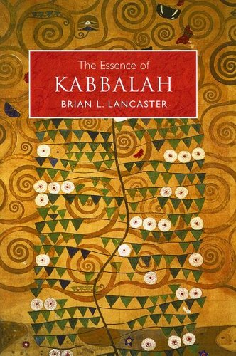 The Essence of Kabbalah (Essence Of...), BRIAN L. LANCASTER