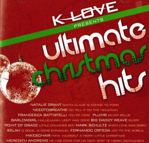 K-Love Presents Ultimate Christmas Hits