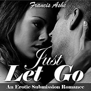 Just Let Go Audiobook