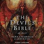The Devil's Bible: Bohemian Gospel Series, Book 2 | Dana Chamblee Carpenter