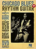 Chicago Blues Rhythm Guitar: The Complete Definitive Guide