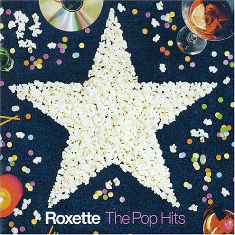 Roxette - The Pop Hits - Zortam Music