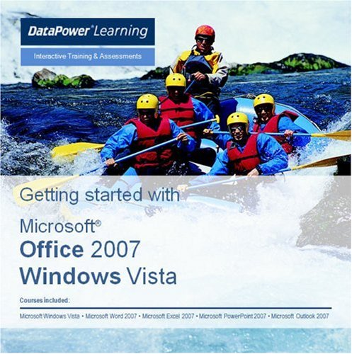 Getting Started with Microsoft Office 2007 (Word, Excel, PowerPoint and Outlook) and Windows Vista Interactive Training