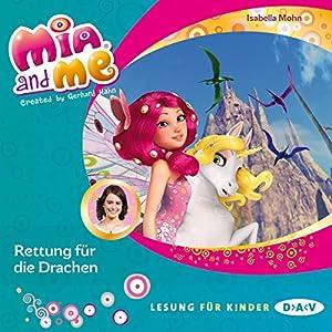 Rettung für die Drachen (Mia and Me 15) Hörbuch