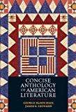 img - for Concise Anthology of American Literature 6th (sixth) Edition by McMichael, George, Leonard, James S. published by Prentice Hall (2005) book / textbook / text book