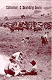 img - for Cattlemen & Branding Irons book / textbook / text book