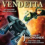 Vendetta: An Unfilmed Trek Screenplay | Robert Jeschonek