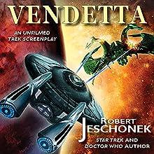 Vendetta: An Unfilmed Trek Screenplay Audiobook by Robert Jeschonek Narrated by David Gilmore