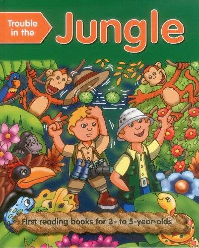 Trouble in the Jungle: First Reading Books for 3-5 Year Olds