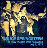 The Roxy Theater, West Hollywood July 7th 1978 Bruce Springsteen and The E Street Band