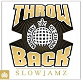 Throwback Slowjamz - Ministry of Sound [Explicit]
