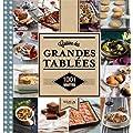 1001 recettes Cuisine des grandes tabl�es