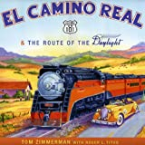 img - for El Camino Real & The Route of the Daylight book / textbook / text book