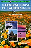 Search : The Central Coast of California Book: A Complete Guide -- First 1st Printing
