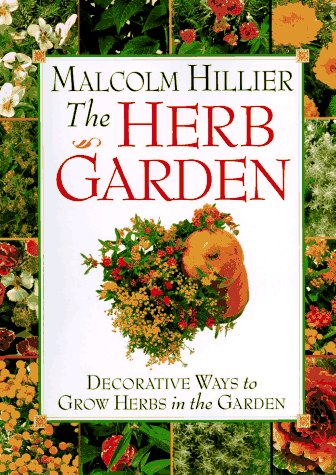 Malcolm Hillier's Herb Garden, MALCOLM HILLIER