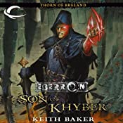 Son of Khyber: Eberron: Thorn of Breland, Book 2 | Keith Baker
